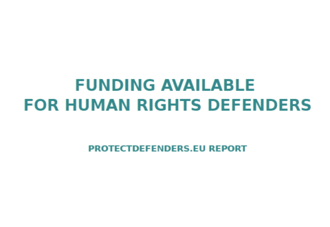 ProtectDefenders.eu report on funding available for Human Rights Defenders