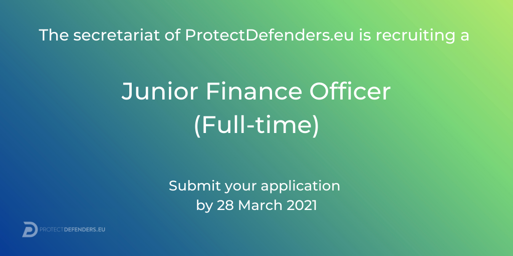 We are hiring – The Secretariat of ProtectDefenders.eu is looking for a Junior Finance Officer (full-time)